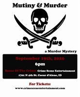 Mutiny and Murder- A Murder Mystery