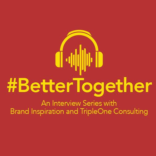 Better Together Podcast