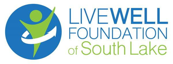 Live Well Foundation of South Lake, Inc.