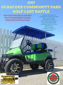 2017 Golf Cart Raffle - Cart Donated By Ocracoke Island Golf Carts