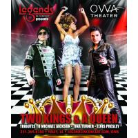 LEGENDS IN CONCERT PRESENTS TWO KINGS AND A QUEEN FOR THE FIRST TIME AT OWA!