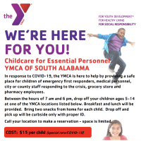 YMCA: Childcare for Essential Personnel YMCA OF SOUTH ALABAMA
