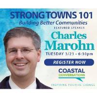 Coastal Conversations featuring Chuck Marohn – Strong Towns 101