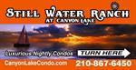 Still Water Ranch at Canyon Lake Nightly Condominiums