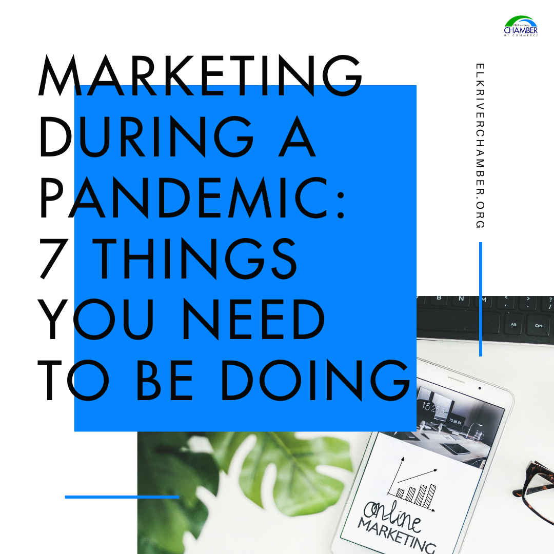 Marketing During the Pandemic: 7 Things You Need to Be Doing