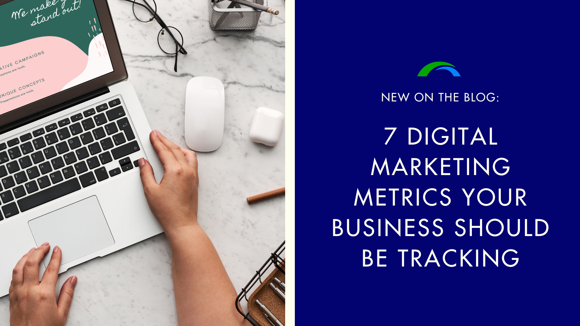 7 Numbers You Should be Tracking in Your Digital Marketing
