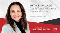 #ItTakesAVillage: Get in Touch with Your Money Mindset