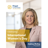 International Women's Day is powered by the collective efforts of all says Fingal Chamber President
