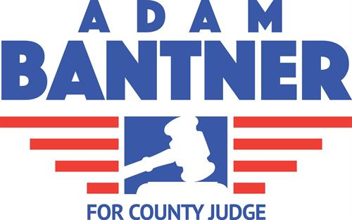 Adam Bantner for County Court Judge, Group 2