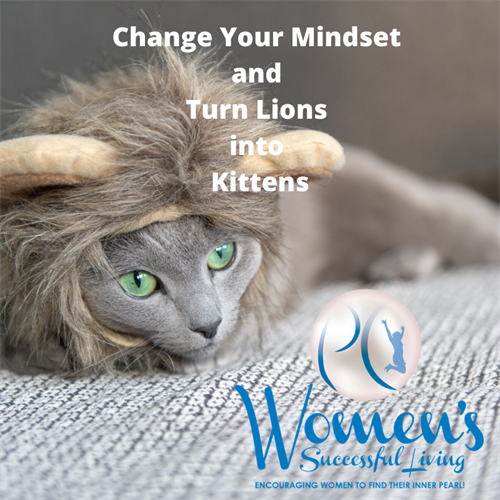 Gallery Image Change_Your_Mindset_and_Turn_Lions_into_Kittens.png