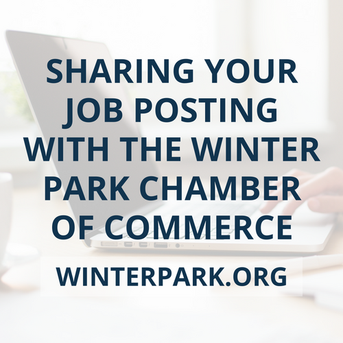 Sharing Your Job Posting with the Winter Park Chamber of Commerce