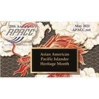 APACC 20th Anniversary & Asian American Pacific Islander Heritage Month