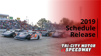 Tri-City Motor Speedway Releases 2019 Entertainment Schedule