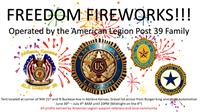 Freedom Fireworks Operated by American Legion Post 39 Family