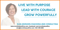 Live with Purpose, Lead with Courage, and Grow Powerfully