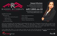 Raquel Riturban Real Estate of My Home Group offers Residential and Commercial Services 602-888-6618