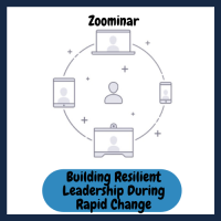 Building Resilient Leadership During Rapid Change