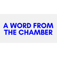 A Word from the Chamber