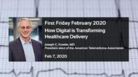 How Digital is Transforming Healthcare Delivery – Feb 2020 Cape Cod Tech Council First Friday