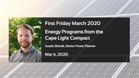 Energy Programs from Cape Light Compact - Cape Cod Tech Council First Friday - March 2020