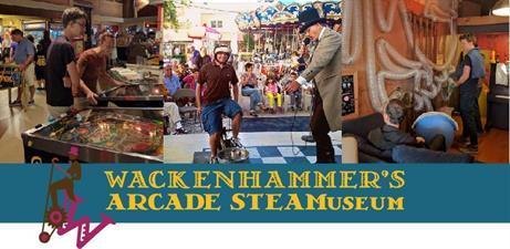 Wackenhammer's Arcade STEAMuseum & Carousel