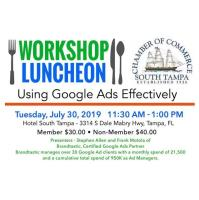 Workshop: Using Google Ads Effectively - Tue July 30th @ 11:30am
