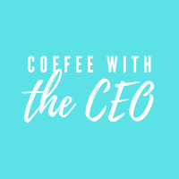 Coffee with the CEO - Virtual Event