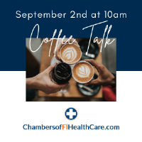 Coffee Talk with Chambers of FL Healthcare | Virtual