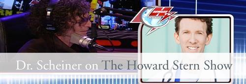Dr. Scheiner on the Howard Stern radio show.