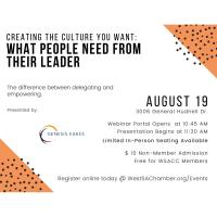 Creating the Culture You Want: What People Need to Hear From Their Leader