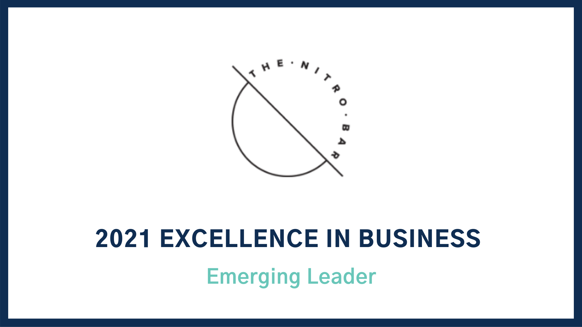 2021 Excellence in Business Award: Emerging Leader The Nitro Bar