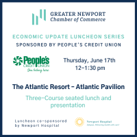 Economic Update Luncheon sponsored by People's Credit Union: The Pandemic & Beyond- An update from Newport Hospital
