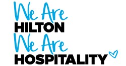 We are Hilton, We are Hospitality