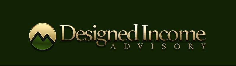 Designed  Income Advisory LLC