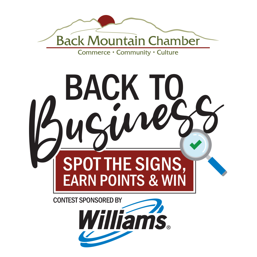 Back Mountain Chamber's Back to Business Campaign Sponsored by Williams