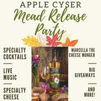 Apple Cyser Mead Release Party