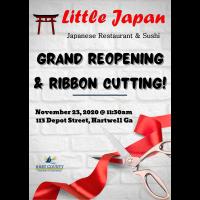 Little Japan Reopening & Ribbon Cutting!