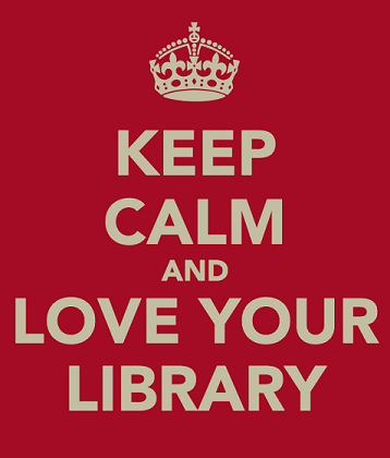 Keep calm... and love your library!