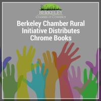 Berkeley Chamber Rural Initiative Distributes Chrome Books