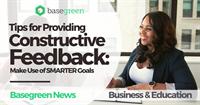 Tips for Providing Constructive Feedback: Make Use of SMARTER Goals