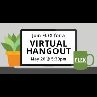 FLEX Virtual Hangout
