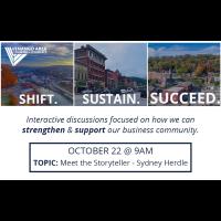 Shift. Sustain. Succeed. - October 22 (Meet the Storyteller - Sydney Herdle)