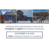 Shift. Sustain. Succeed. - November 5 (Utilizing the Chamber for Storytelling)