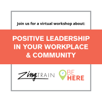 ZingTrain Workshop - Positive Leadership