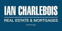 IAN CHARLEBOIS Real Estate & Mortgages., Brokerage.