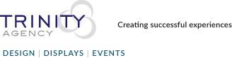 Trinity Agency ~ Design Displays Events