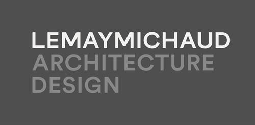 LEMAYMICHAUD Architecture Design