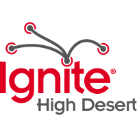 Ignite High Desert - POSTPONED Until Spring 2022