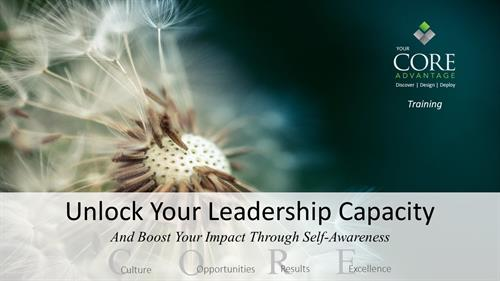 Unlock Your Leadership Capacity training
