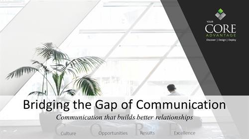 Bridging the Gap in Communication training